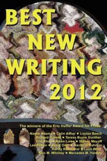 Best New Writing 2012 - Louise Beech, Randy Rosenthal, Noelle Adams, Erin Khar, Avery Oslo, Mercedes M. Yardley, Eric Witchey