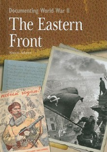 The Eastern Front - Simon Adams
