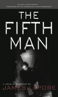 The Fifth Man - James LePore
