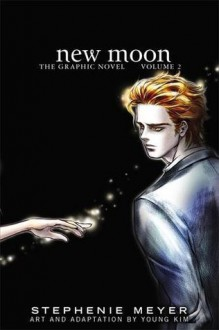 New Moon: The Graphic Novel, Vol. 2 - Stephenie Meyer