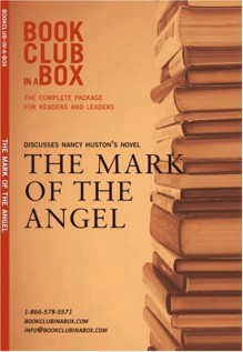 Bookclub in a Box Discusses the Novel The Mark of the Angel - Marilyn Herbert, Nancy Huston