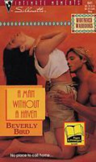A Man Without a Haven - Beverly Bird