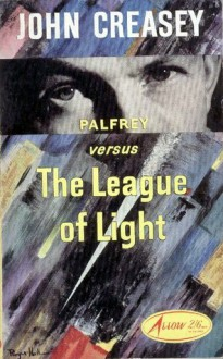 The League of Light (Dr Palfrey, #13) - John Creasey