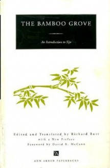 The Bamboo Grove: An Introduction to Sijo - Richard Rutt