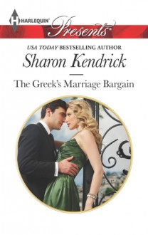 The Greek's Marriage Bargain - Sharon Kendrick