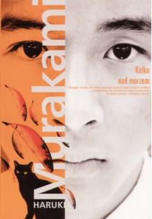 Kafka nad morzem - Haruki Murakami