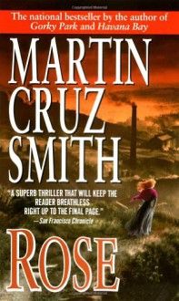 Rose - Martin Cruz Smith