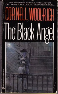 The Black Angel - Cornell Woolrich