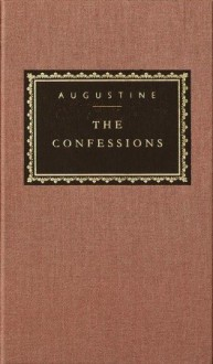 The Confessions (Everyman's Library) - Augustine of Hippo, Philip Burton, Robin Lane Fox