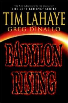 Babylon Rising - Tim Lahaye;Greg Dinallo