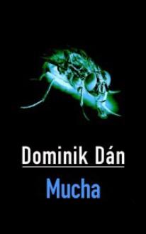 Mucha - Dominik Dán