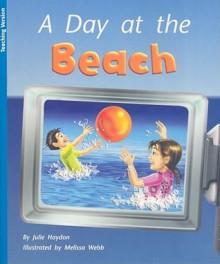 A Day at the Beach - Julie Haydon, Melissa Webb