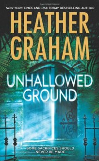 Unhallowed Ground - Heather Graham