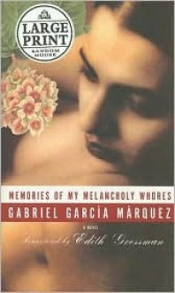 Memories of My Melancholy Whores - Gabriel García Márquez