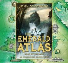 The Emerald Atlas - John Stephens, Jim Dale