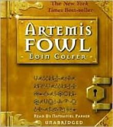 Artemis Fowl - Eoin Colfer, Nathaniel Parker