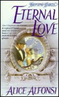 Eternal Love - Alice Alfonsi