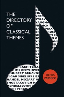 The Directory of Classical Themes - Denys Parsons