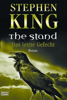 The Stand: Das letzte Gefecht - Stephen King, Joachim Körber
