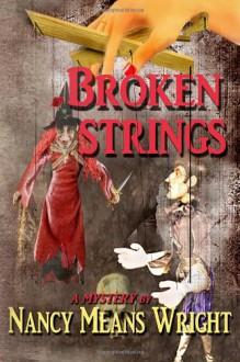 Broken Strings - Nancy Means Wright