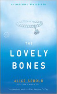 The Lovely Bones - Alice Sebold