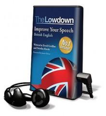 Improve Your Speech: British English - David Gwillim, Deirdra Morris, Jamie Glover