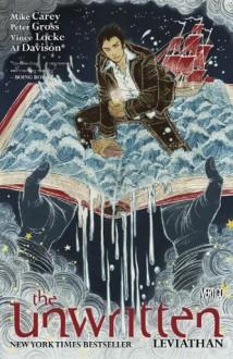 The Unwritten Vol. 4: Leviathan - Mike Carey, Peter Gross, Yuko Shimizu