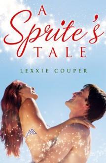 A Sprite's Tale (novella) - Lexxie Couper