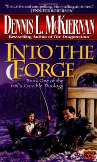 Into the Forge - Dennis L. McKiernan