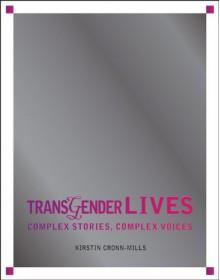 The Trans Experience - Kirstin Cronn-Mills