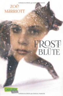 Frostblüte - Zoë Marriott