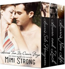 Laura's Two Ice Cream Boys - Boxed Set - Mimi Strong