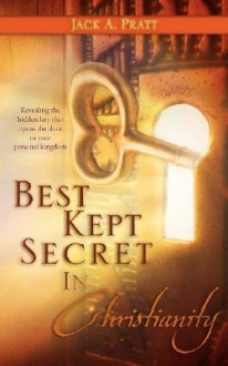 Best Kept Secret in Christianity - Jack Pratt