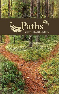 Paths - Victoria Kennedy