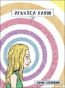Jessica Farm, Vol. 1 - Josh Simmons