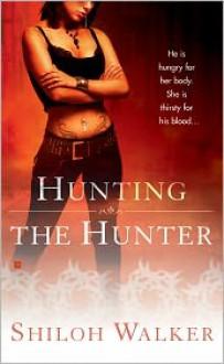 Hunting The Hunter - Shiloh Walker