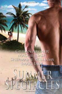 Summer Spectacles Collection - Gillian Archer;Imari Jade;Maggie Nash;Shermaine Williams
