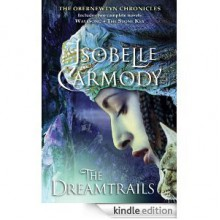 The Dreamtrails: The Obernewtyn Chronicles - Isobelle Carmody
