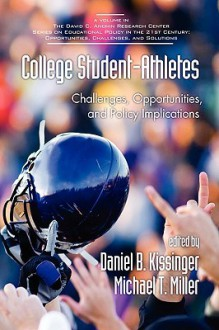 College Student-Athletes - Daniel B. Kissinger