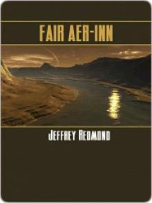 Fair Aer-Inn - Jeffrey Redmond
