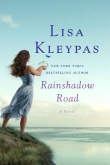 Rainshadow Road - Lisa Kleypas