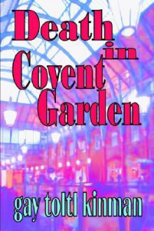 Death in Convent Garden - Gay Toltl Kinman