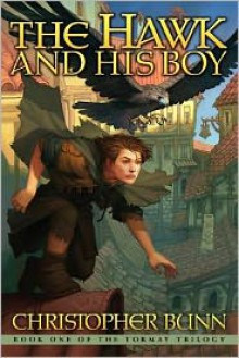 The Hawk and His Boy - Christopher Bunn