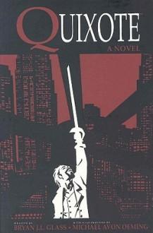 Quixote Novel - Michael Avon Oeming, Bryan J.L. Glass