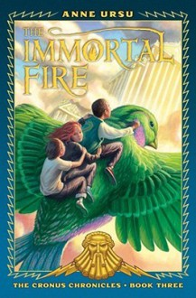 The Immortal Fire - Anne Ursu, Neil Swaab