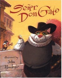 Senor Don Gato: A Traditional Song - Anonymous,John Manders