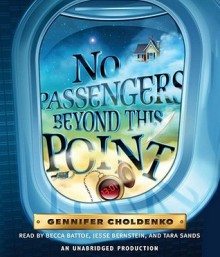 No Passengers Beyond This Point (Audio) - Gennifer Choldenko