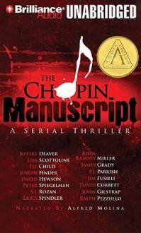 The Chopin Manuscript (Audiocd) - Jeffery Deaver, Lisa Scottoline, Ralph Pezzullo, Peter Spiegelman