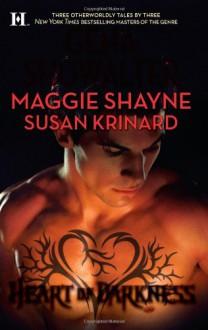 Heart of Darkness: The Darkest AngelLove Me to DeathLady of the Nile - 'Gena Showalter', 'Maggie Shayne', 'Susan Krinard'