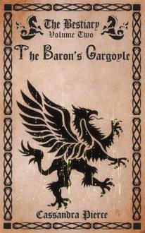 The Baron's Gargoyle - Cassandra Pierce